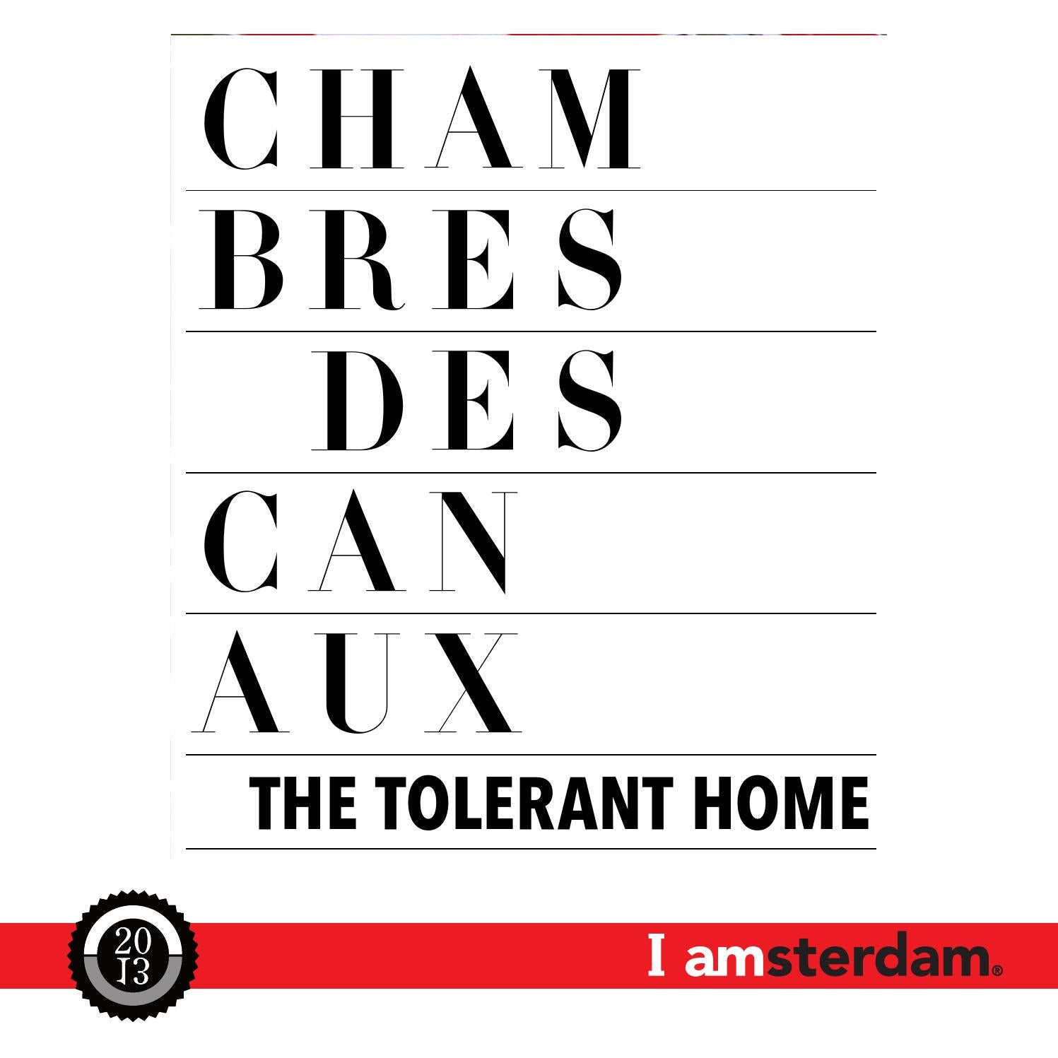 Chambres Des Canaux The Tolerant Home By Amsterdampartners