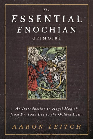 the essential enochian grimoire by aaron leitch by