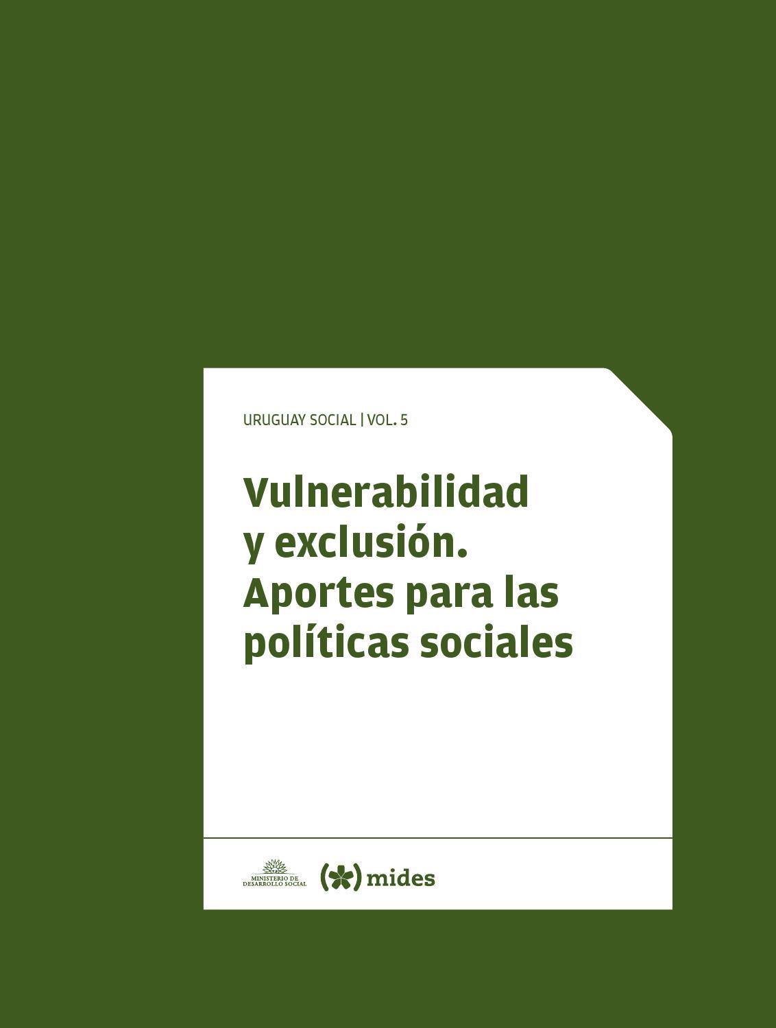 623736963ba68 Vulnerabilidad y exclusión by Dirección Nacional de Políticas Sociales -  issuu