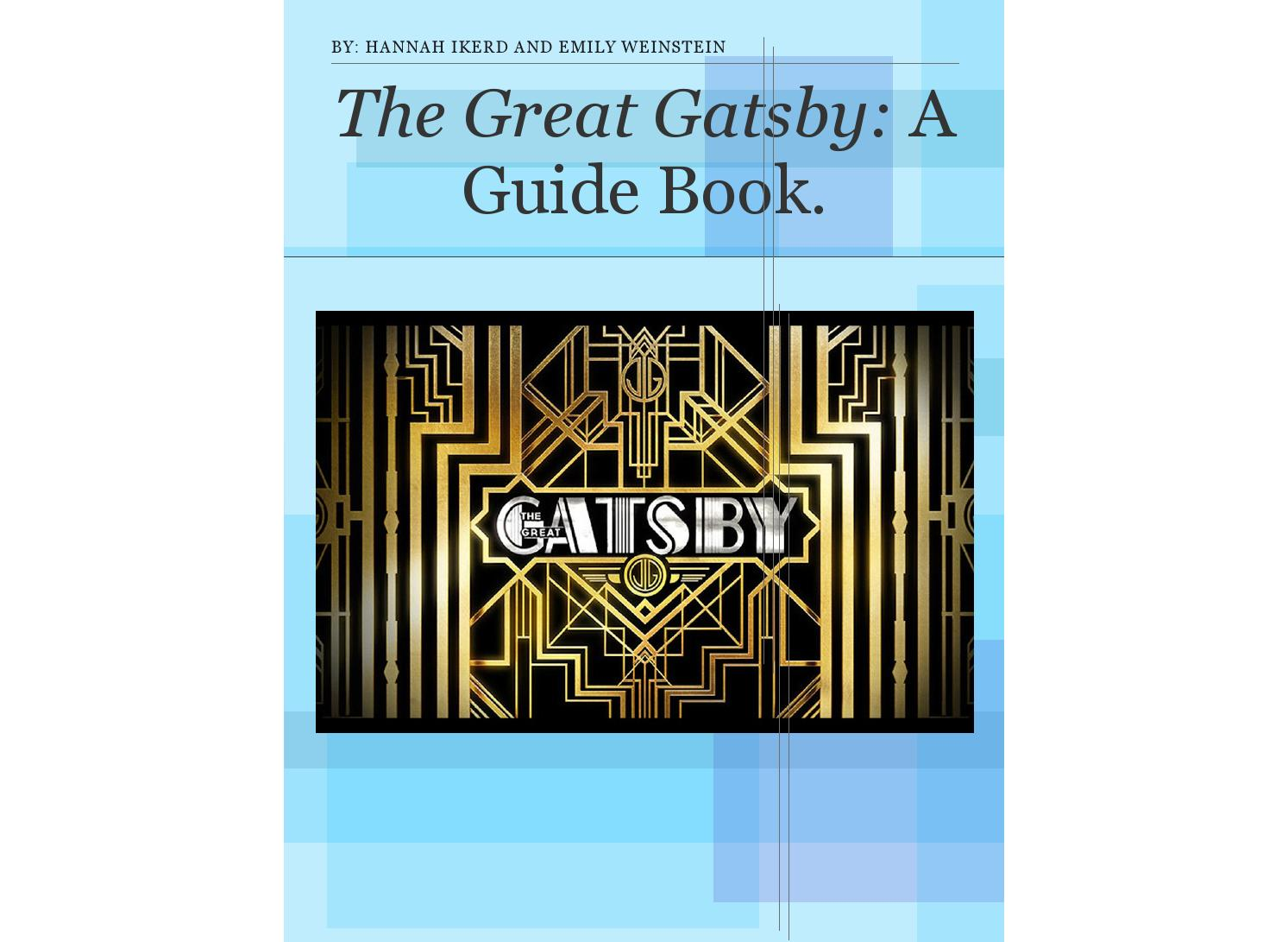 The great gatsby guide book by Hannah - issuu