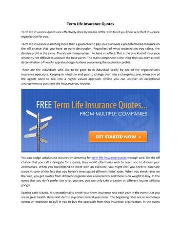 Term Life Insurance Quotes Term Life Insurance Quotes Are Effectively Done  By Means Of The Web To Let You Know A Perfect Insurance Organization For  You.