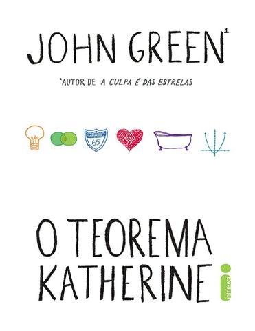 f8b57ec44a238 O teorema katherine john green by kely - issuu