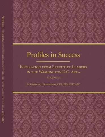 Profiles In Successvolume 5 Ebook By Gordon J Bernhardt Issuu
