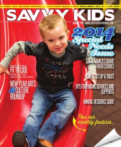 aa0c04f981 Savvy Kids - January 2014 by Arkansas Times - issuu