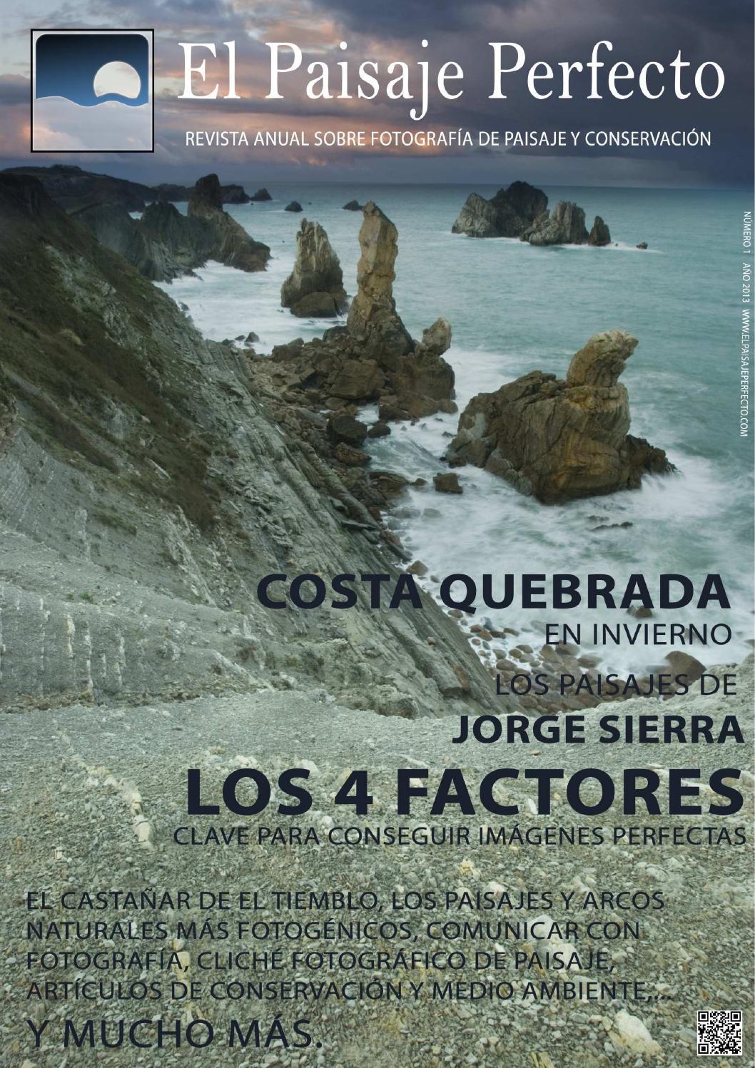 Revista el paisaje perfecto #1 by Pablo Sánchez Sánchez - issuu