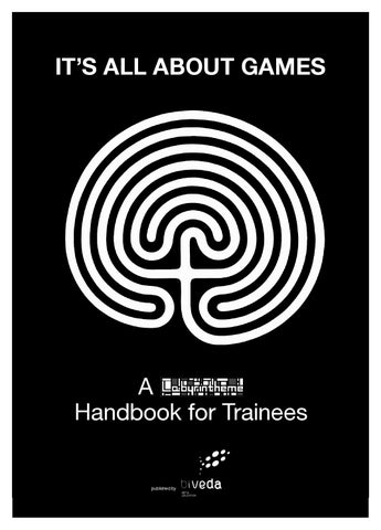 Its All About Games A Labyrintheme Handbook For Trainees By Lucian