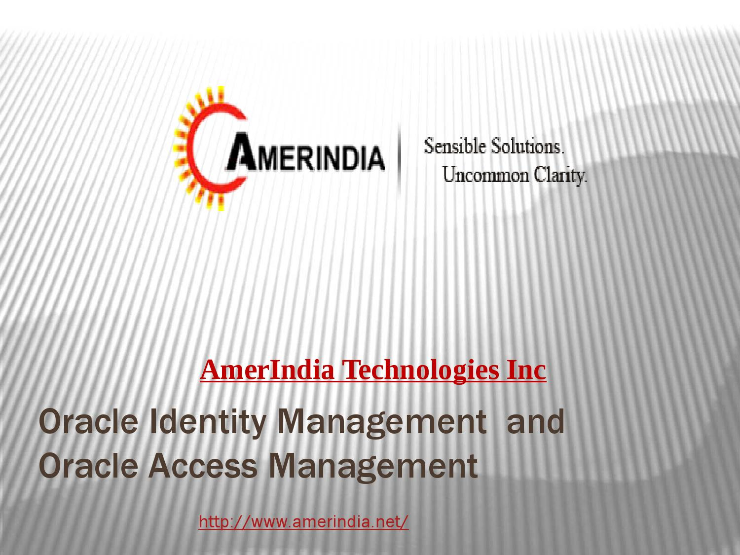 Oracle Identity and Access Management- AmerIndia by Amer India - issuu