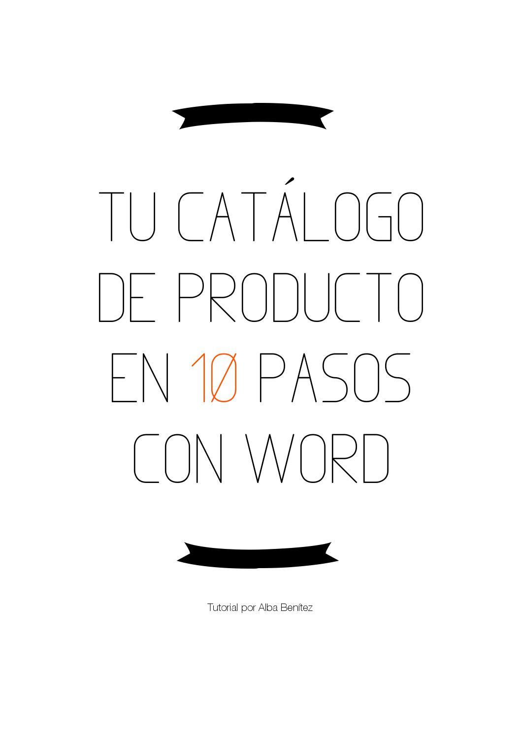 Tu catálogo de producto en 10 pasos con Word by Alba Benítez - issuu