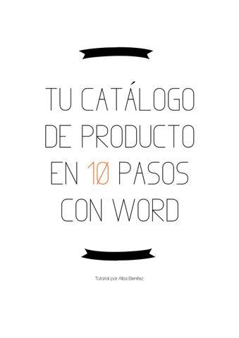 Tu Catálogo De Producto En 10 Pasos Con Word By Alba Benítez Issuu