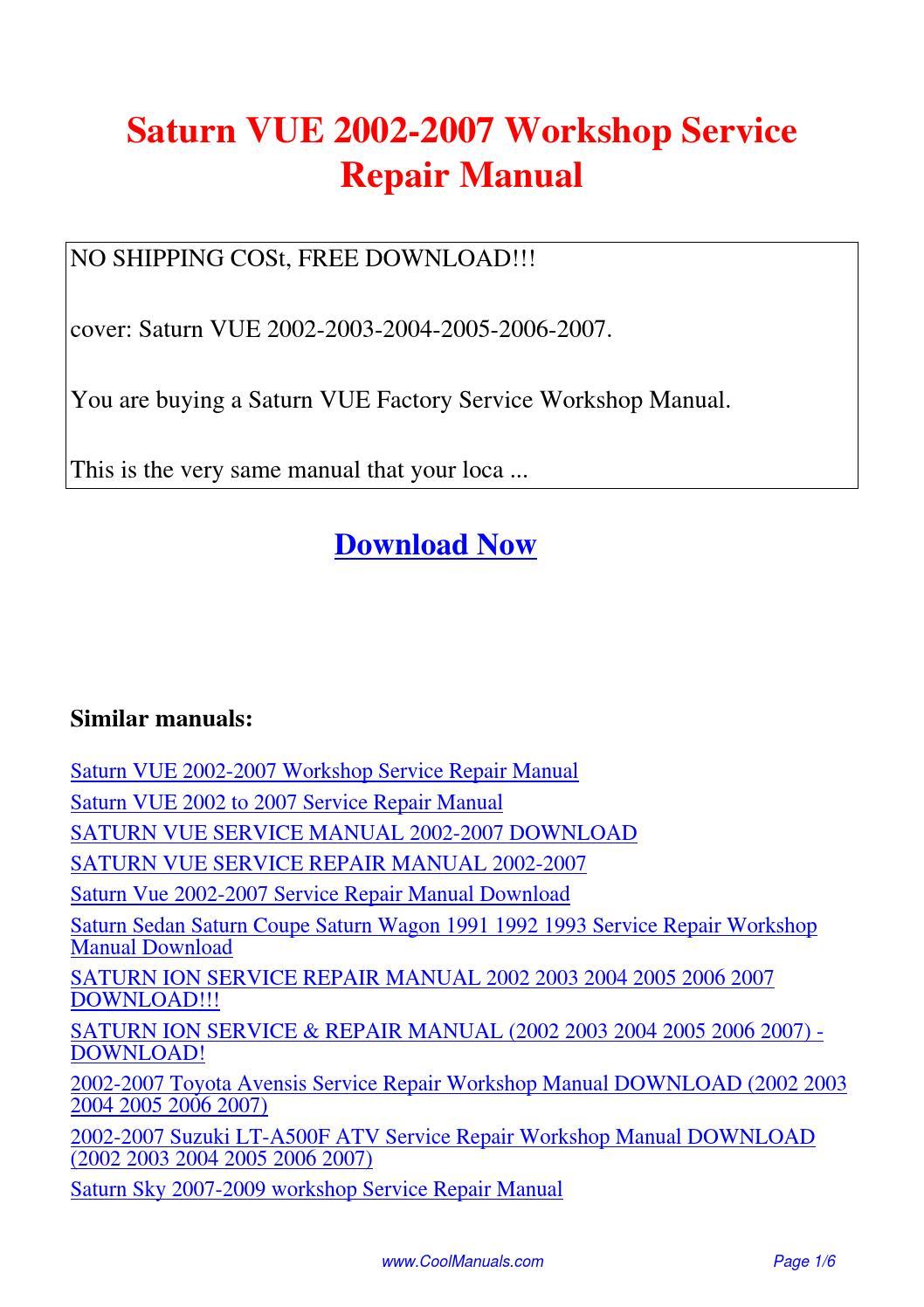 Saturn VUE 2002-2007 Workshop Service Repair Manual.pdf by Guang Hui - issuu