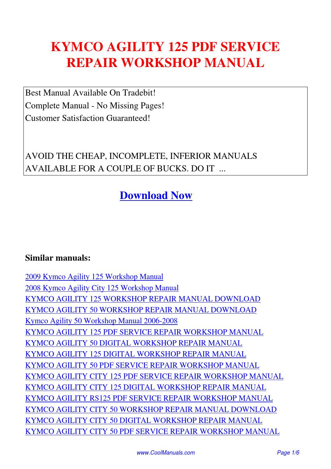 KYMCO AGILITY 125 SERVICE REPAIR WORKSHOP MANUAL.pdf by Guang Hui - issuu