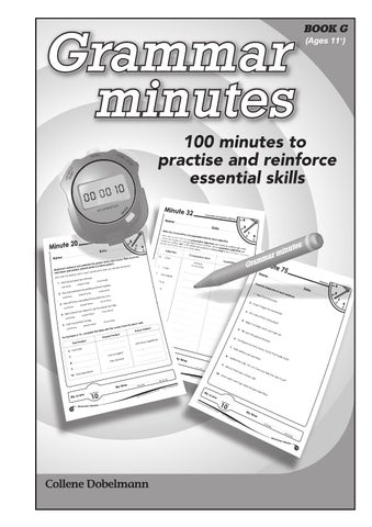 Grammar minutes book g ages 11 by teacher superstore issuu grammar minutes book g published by ric publications 2011 under licence to creative teaching press copyright 2009 creative teaching press ccuart Choice Image