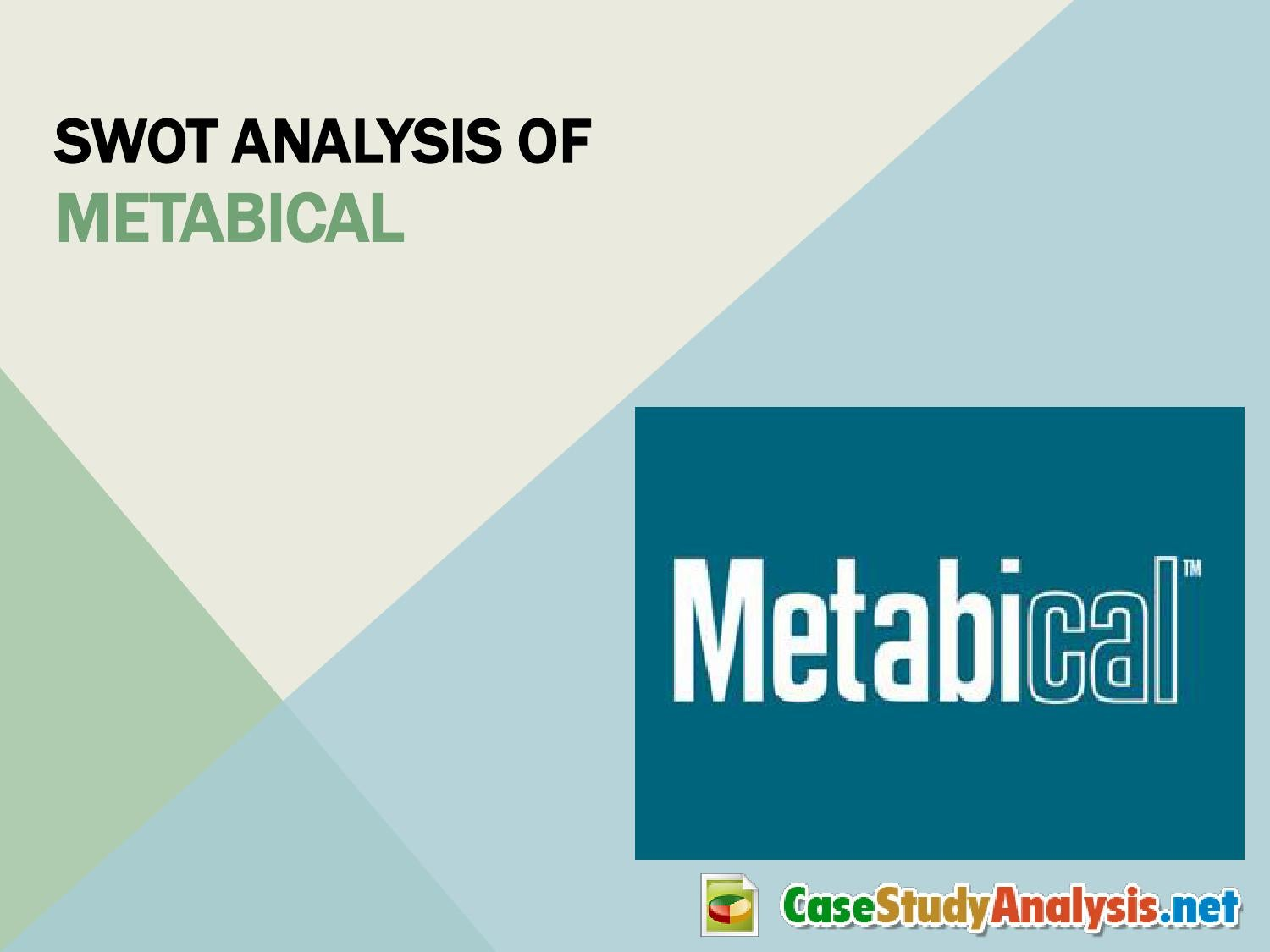 Metabical Harvard Case Solution & Analysis