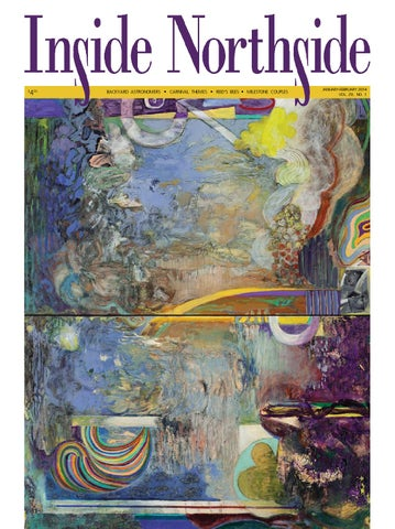 January February 2014 Issue Of Inside Northside Magazine By Inside