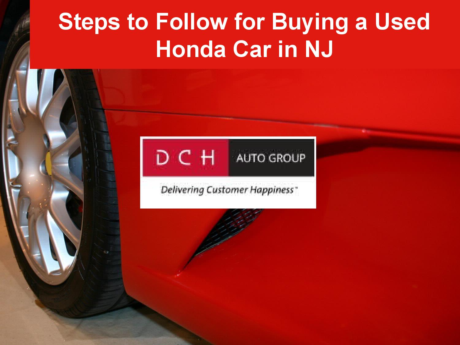 Steps to follow for buying a used honda car in nj by for Honda used cars nj