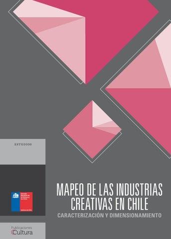 MAPEO DE LAS INDUSTRIAS CREATIVAS EN CHILE CARACTERIZACIÓN Y  DIMENSIONAMIENTO 0758050fc04