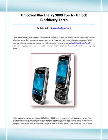 Unlock blackberry torch by sdruyeree - issuu