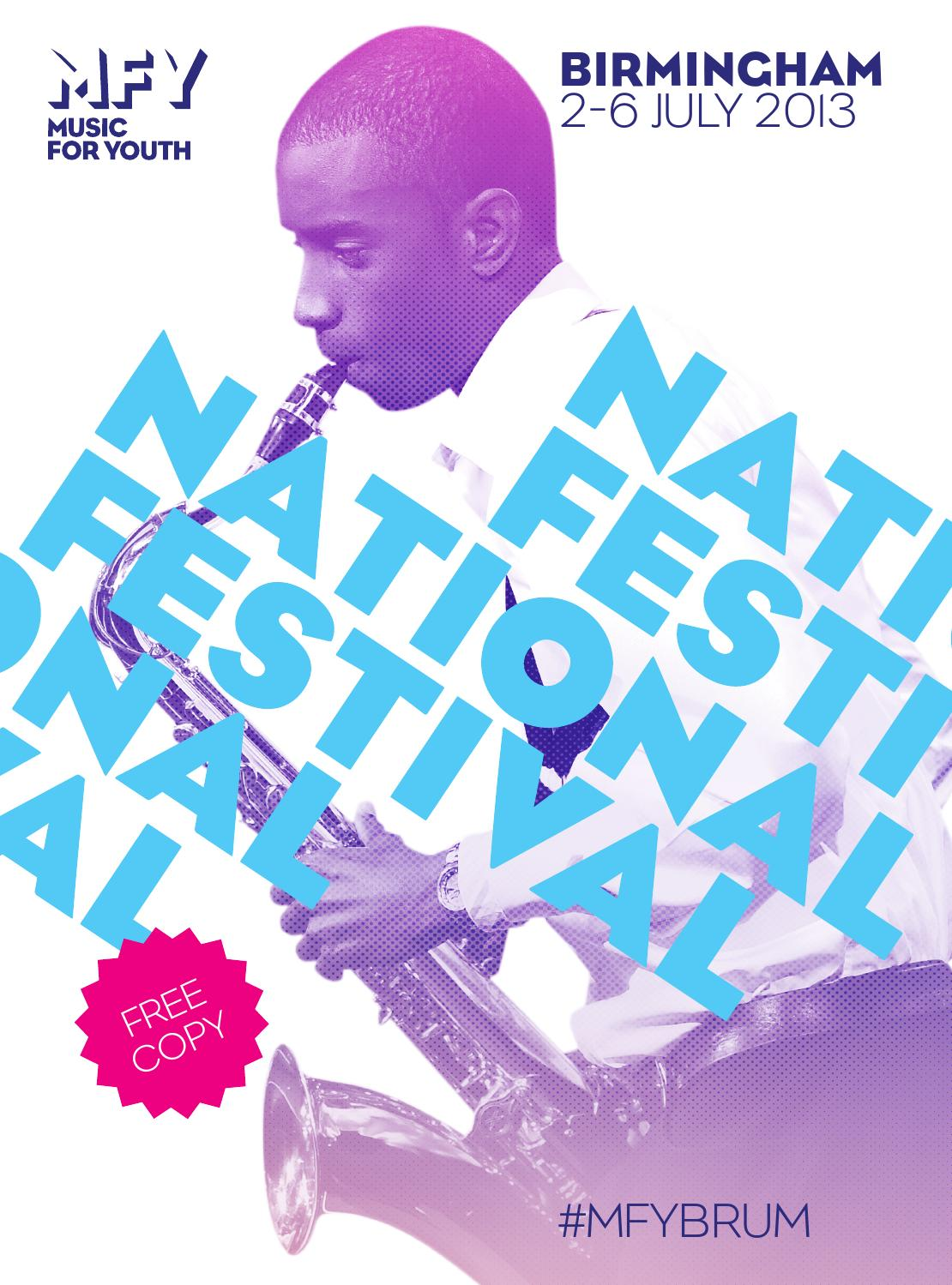 National Festival Birmingham Programme 2013 by Music for Youth - issuu
