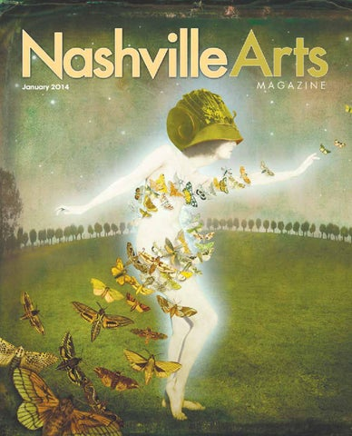 2014 January Nashville Arts Magazine By Nashville Arts Magazine Issuu