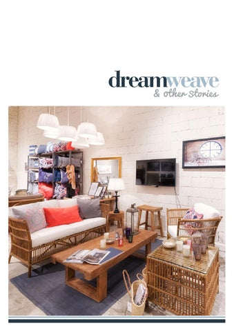 8f5aab5266a Dreamweave catalogue by Dreamweave Concepts - issuu