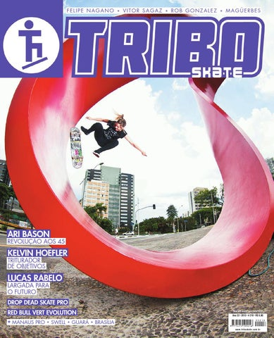 Tribo Skate Edição 218 by Revista Tribo Skate - issuu 49fe6be17ea08