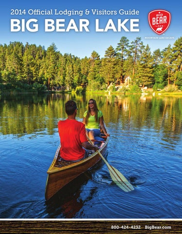 2016 official big bear lake lodging and visitors guide by big bear
