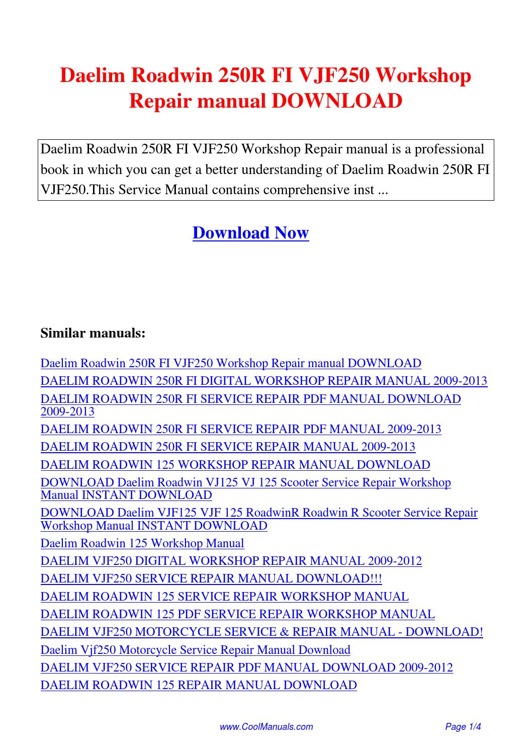 Daelim Roadwin 250R FI VJF250 Workshop Repair manual.pdf by Guang Hui -  issuu