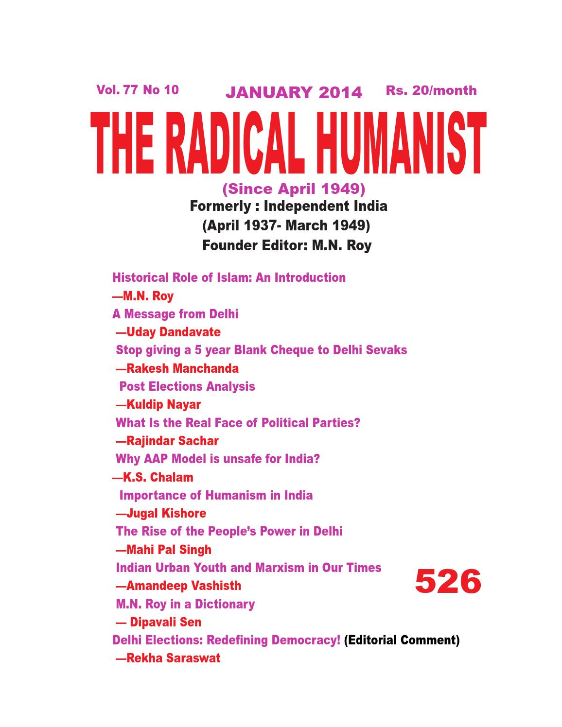 mn roy radical humanism I write here about the revolutionary philosopher from india, manavendra nath  roy founder of `new humanism', the radical humanist philosophy, and his.