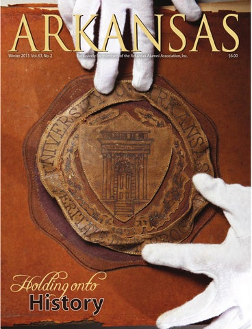 competitive price 8461c 18606 Arkansas Winter 2013 by Arkansas Alumni Association - issuu