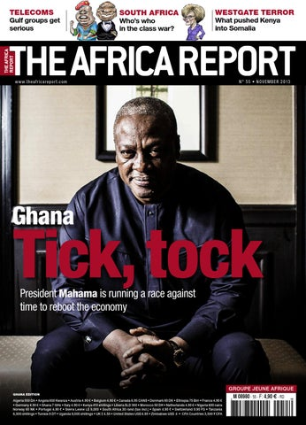 The Africa Report, Ghana Focus, November 2013 by The Africa Report