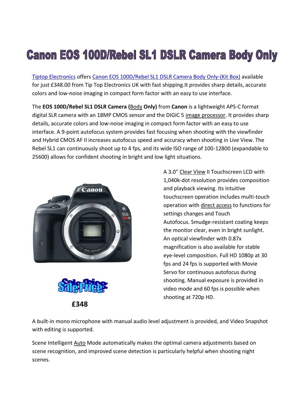 Canon Eos 100drebel Sl1 Dslr Camera Body Only By Calvin Hood Issuu 100d