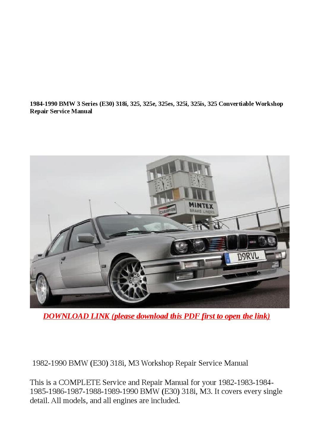1982 1990 Bmw  E30  318i  M3 Workshop Repair Service