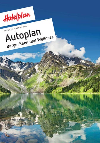 Autoplan Berge, Seen und Wellness, Februar bis November 2014 by ...