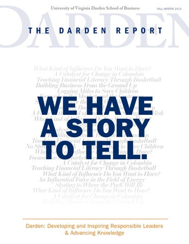89d224f2 The Darden Report Fall Winter 2013 by Darden School of Business - issuu