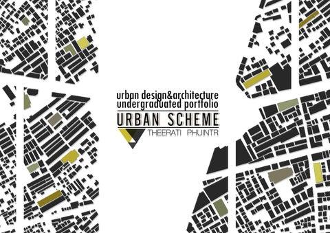 Quot Urban Scheme Quot L Urban Design And Architecture Theerati S