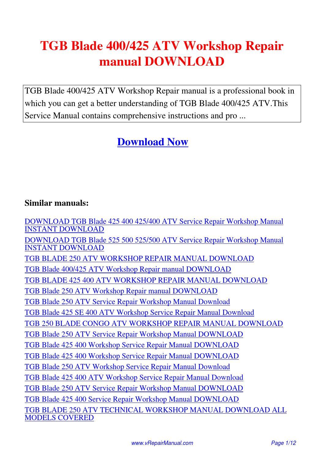 TGB Blade 400 425 ATV Workshop Repair manual.pdf by David Zhang - issuu