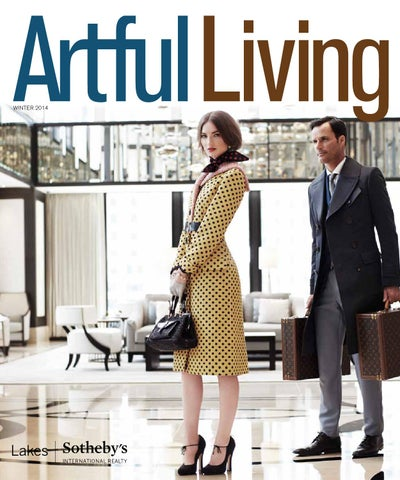 3d5e95bef02 Artful Living Winter 2014 by Artful Living Magazine - issuu