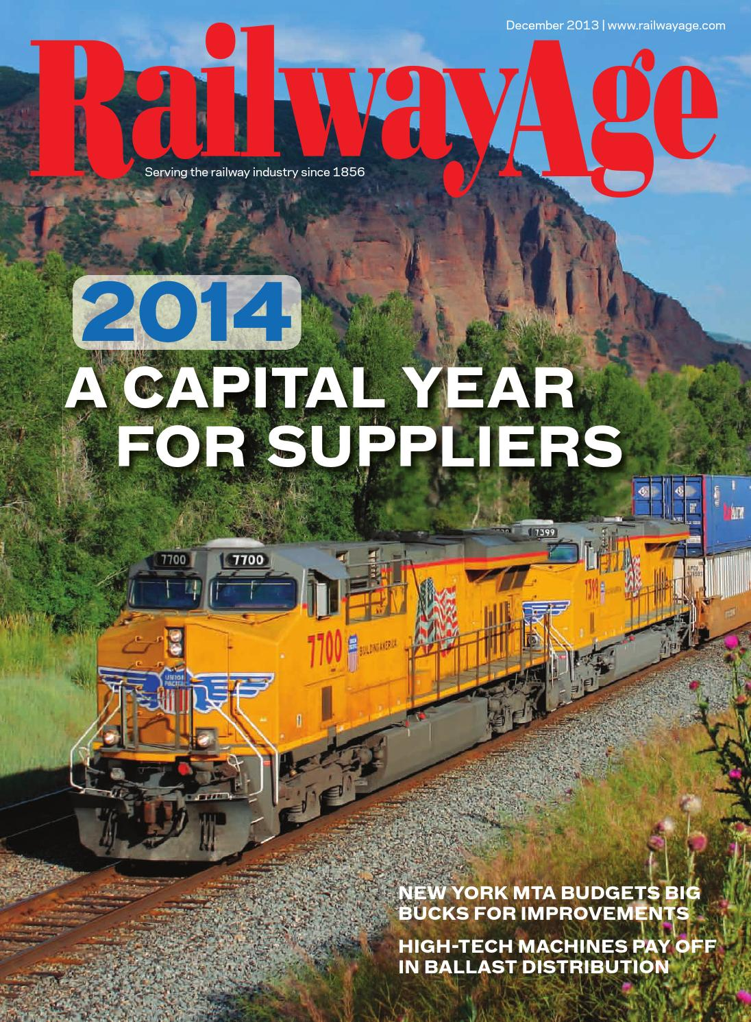 December 2013 Railway Age Magazine by Railway Age - issuu