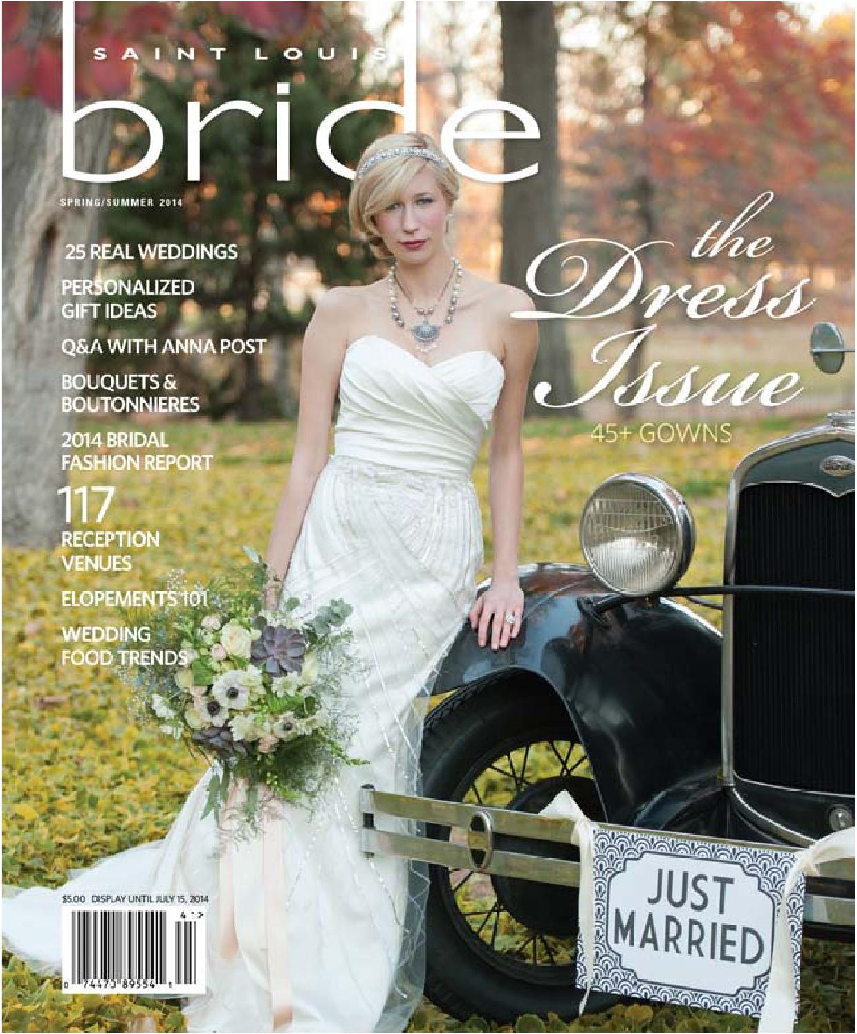 1bc6cfc889c St. Louis Bride Spring Summer 2014 by Morris Media Network - issuu