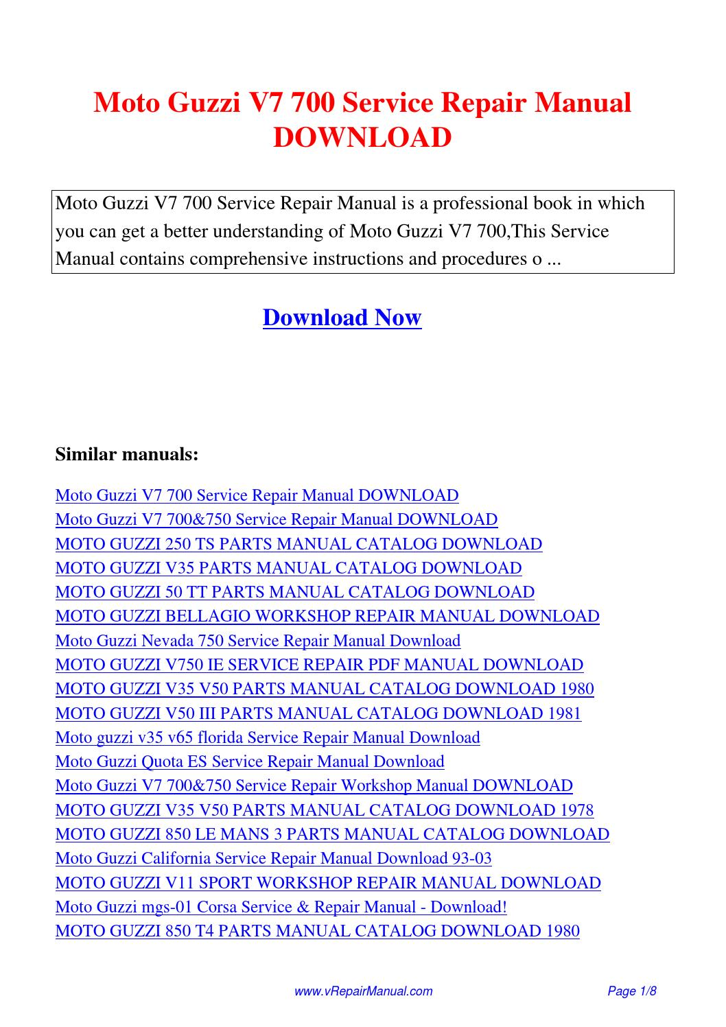Moto Guzzi V7 700 Service Repair Manual Pdf By David Zhang