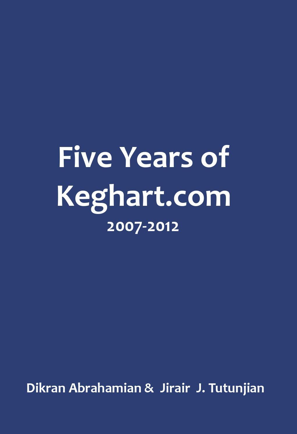 Five Years Of Keghart By Dikran Abrahamian Issuu