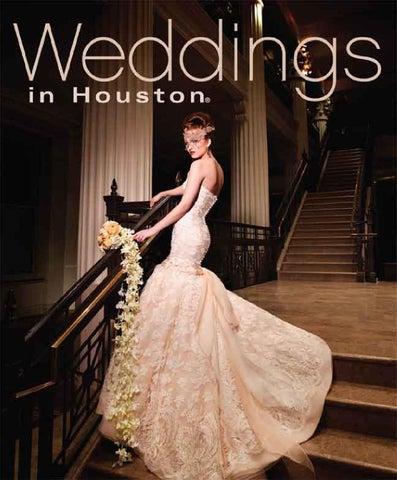 Weddings In Houston Magazine Jan 2014 By Weddings In Houston Issuu