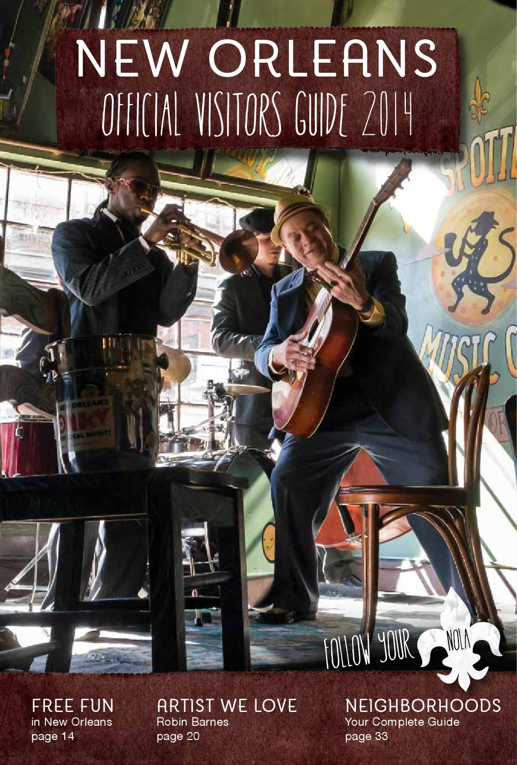 New orleans 2014 official visitors guide by new orleans tourism issuu