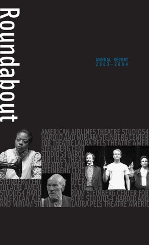 4ad204edbe6 Roundabout Theatre Company 03-04 Annual Report by Administrator - issuu