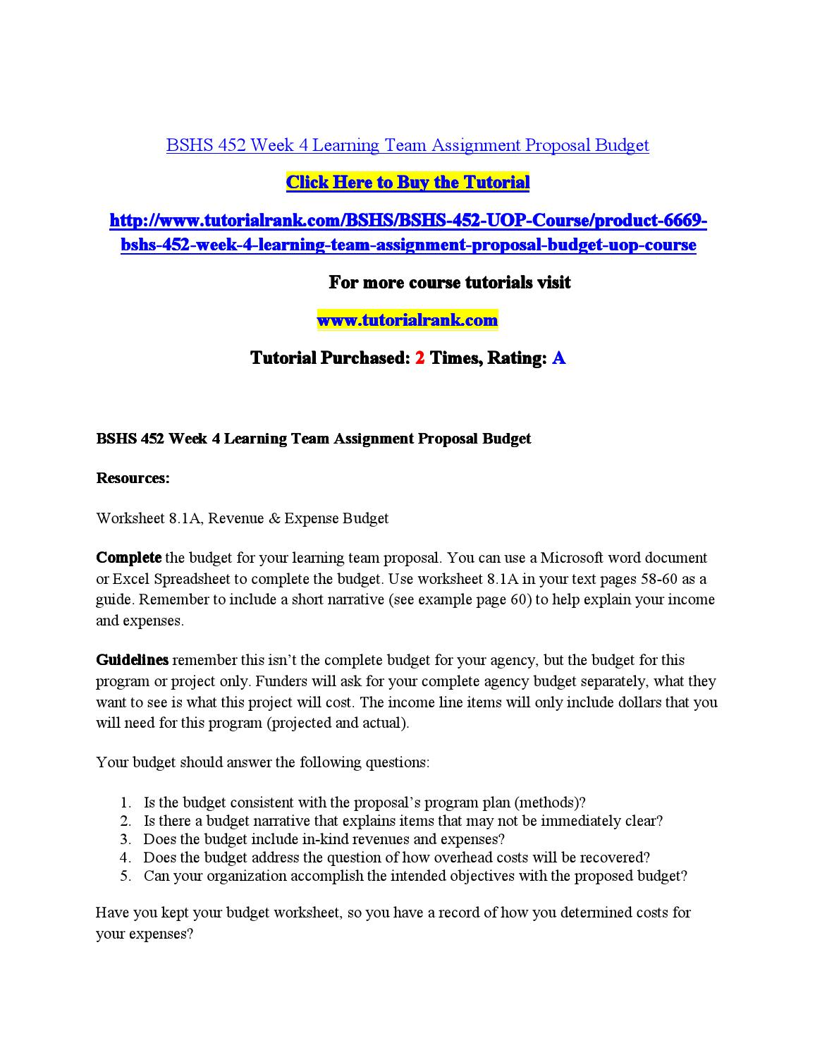 Bshs 452 week 4 learning team assignment proposal budget by