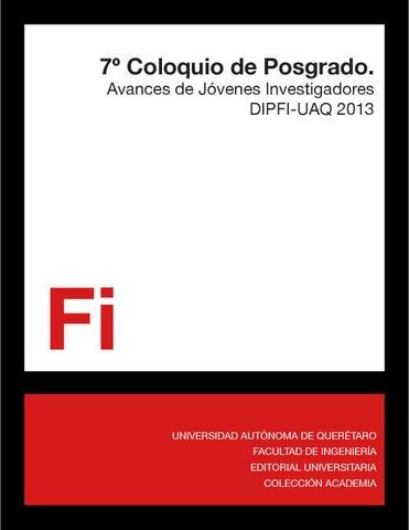 7º Coloquio de Posgrado by División de Investigación y Posgrado FI ...