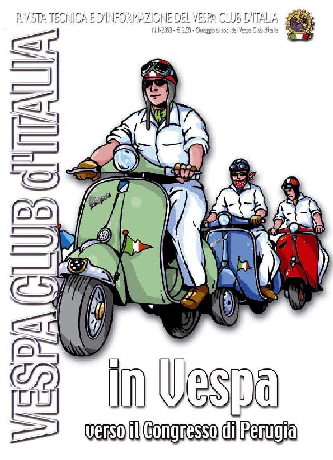 2008 1 by vespa club d 39 italia issuu for Vespa club volta mantovana