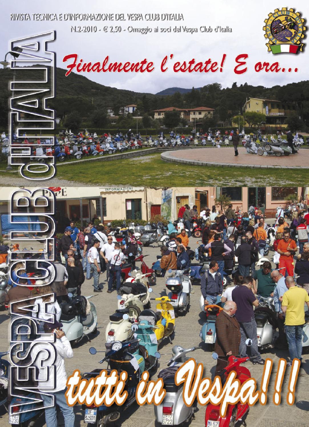2010 2 by vespa club d 39 italia issuu for Vespa club volta mantovana