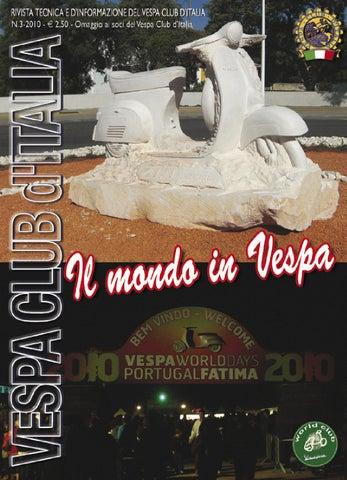 2010 3 by vespa club d 39 italia issuu for Vespa club volta mantovana