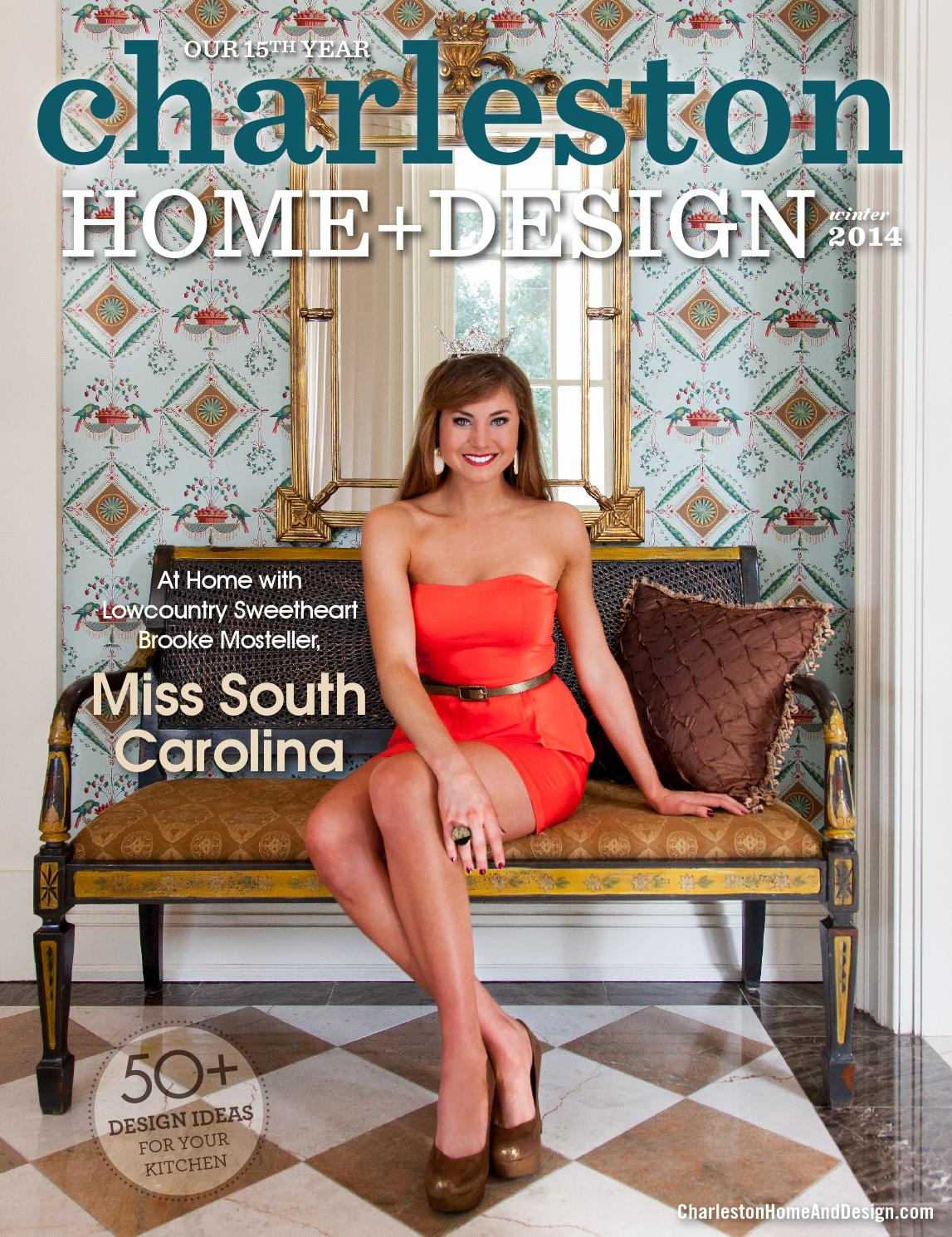 Charleston home design magazine winter 2014 by for Charleston home design magazine